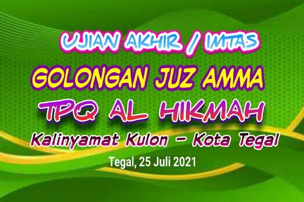 Ujian Akhir Juz Amma TPQ Al Hikmah 2021